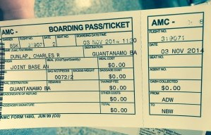 Chuck Dunlap's Boarding Pass - Andrews Air Force Base to GTMO - 3 November 2014