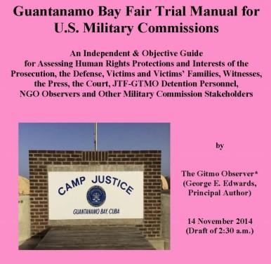 Guantanamo Bay Fair Trial Manual -- 11 November 2014 - First Page